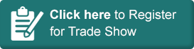 Click Here to Register for Trade Shows